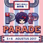 GHOST PARADE MELAKUKAN PENAMPAKAN DI POPCON 2017